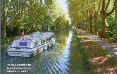 The Canal is notable for its quietness compared to the Canal du Midi